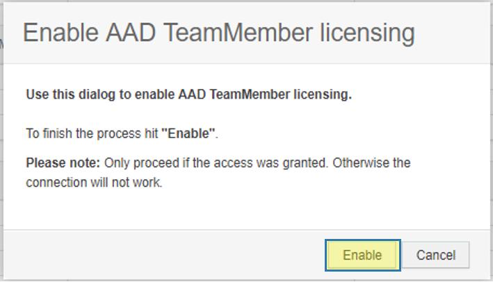 Enable AAD TeamMember Licensing