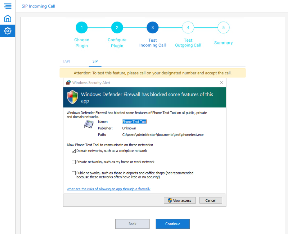 Grant access to the phone test tool